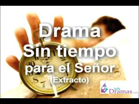 Sin tiempo para el Señor - Drama cristiano