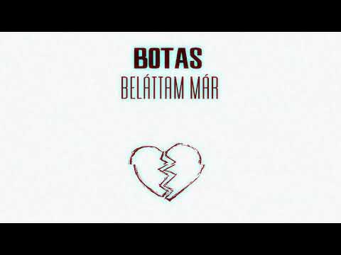 Botas - Beláttam már(Official Music Audio)