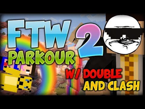 FTW Parkour Part 2 w/ Double and Clash