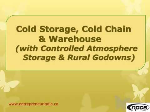 Cold Storage, Cold Chain & Warehouse
