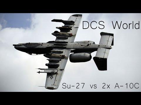 DCS - Su-27 Vs 2x A-10C - Dogfight !