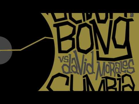 Vetiver Bong vs David Morales 'Cumbia In The Ghetto
