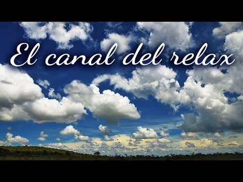 MUSICA RELAJANTE INSTRUMENTAL, COMPLETE RELAXING MUSIC WITH PIANO, FLUTE AND VIOLIN.