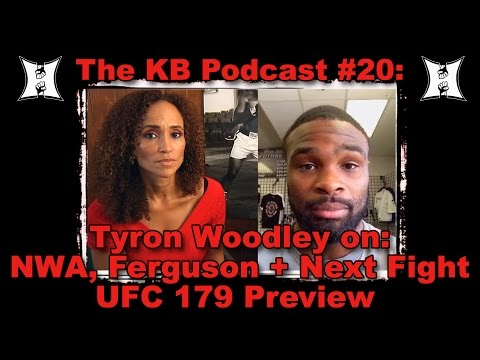 The Karyn Bryant Podcast 20 Tyron Woodley Talks NWA  Next Opponent UFC 179 Preview