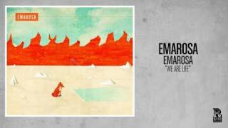 Watch Emarosa We Are Life video