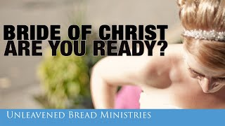 Are You Qualified? Make Ready the Bride of Christ -  David Eells