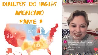 Live #013: Dialetos do INGLÊS AMERICANO - Parte 3