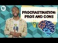 Can Procrastination Be A Good Thing?