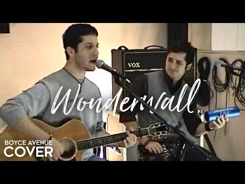 Oasis - Wonderwall (Boyce Avenue acoustic cover) on iTunes‬ & Spotify Music Videos