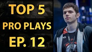 Dota 2 Top 5 Pro Plays - Ep. 12 (12/6/2015) - (12/13/2015)