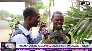 BIKE MEN LAMENTS AS LAGOS STATE GOVERNMENT BAN BIKE AND TRICYCLE