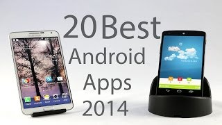 Top 20 Best Android Apps 2014