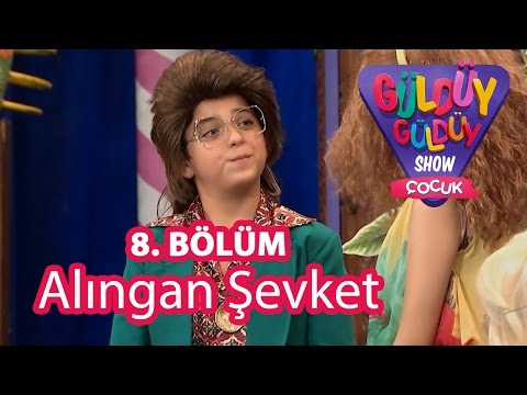 Güldüy Güldüy Show Çocuk 8. Bölüm, Alıngan Şevket Skeci