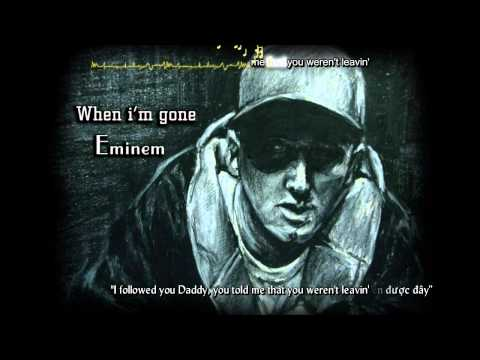 When I'm Gone - Eminem [vietsub - Kara] video