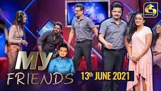 My Friends ll  2021-06-13