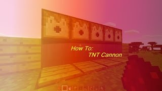 Minecraft Windows Edition: How To Build A TNT Cannon