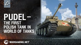 Pudel — the First Polish Tank in World of Tanks