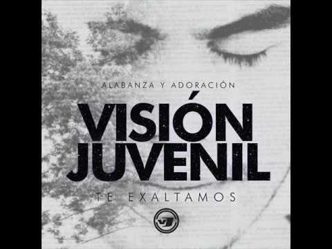 Dios Eterno - Vision Juvenil 2012