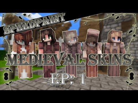 Medieval Skins: Ep. 1