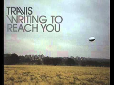 Writing to reach you - Travis (with lyrics)