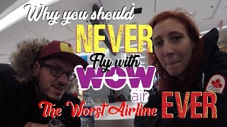 WOW! air: DO NOT FLY