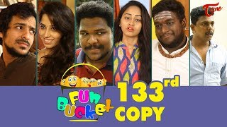 Fun Bucket | 133rd Episode | Funny Videos | Telugu Comedy Web Series | By Sai Teja | TeluguOne