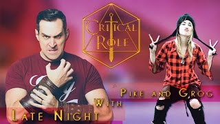 Late Night with Pike and Grog