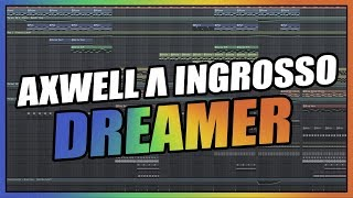 Download lagu Axwell Λ Ingrosso - Dreamer (FL Studio Remake/Instrumental) + FREE FLP gratis