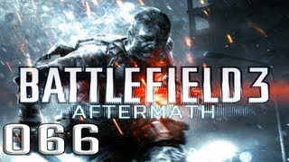 Battlefield 3 - Let's Play Battlefield 3 Aftermath #066 (PS3) - Talah Markt / Plünderer