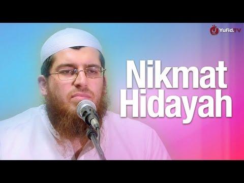 Pengajian Islam: Nikmat Hidayah - Syaikh Abdurrhaman Bin Muhammad Musa Alu Nasr