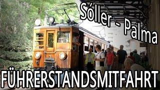 Tren de Soller Führerstandsmitfahrt