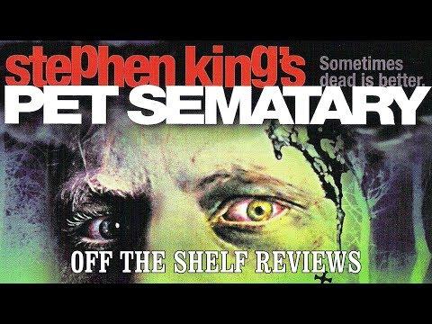 Pet Semetary Review - Off The Shelf Reviews