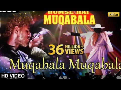 Muqabala Muqabala (hum Se Hai Muqabala) video