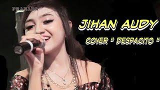 download lagu Jihan Audy Nyanyi Despacito Cover Terbaru 2017 gratis