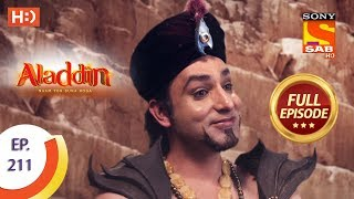 Aladdin - Ep 211 - Full Episode - 6th June, 2019