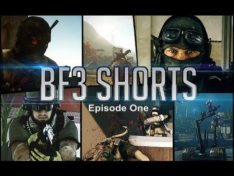 BF3 Shorts: Episode One