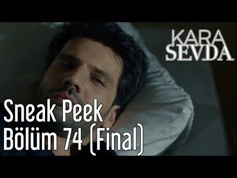 Kara Sevda 74. Bölüm (Final) - Sneak Peek