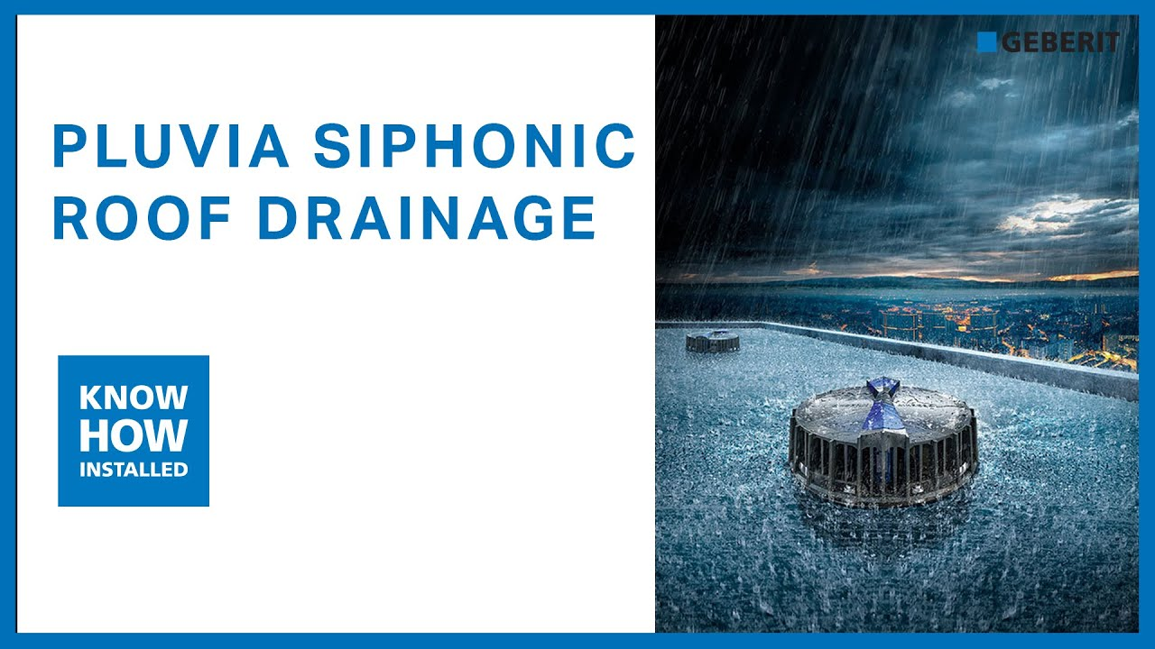 Geberit Pluvia Leading Siphonic Roof Drainage System