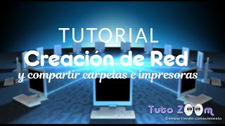 Tutorial Crear Red y Compartir Carpetas e Impresoras en Windows 7