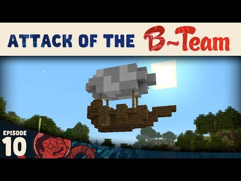 Minecraft ::  Come Fly With Me! :: Attack of the B-Team E10