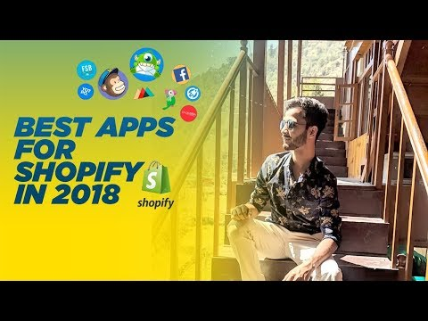 Best Shopify Apps For 2018 | Shopify in India / Hindi | Chirag Sharma