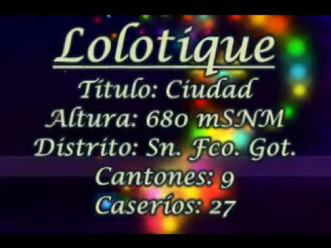 Lolotique, San Miguel