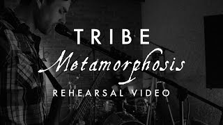 TRIBE - Metamorphosis (Live)