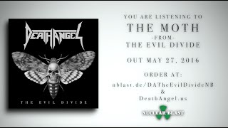 DEATH ANGEL - The Moth (audio)