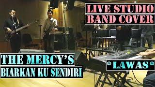 The Mercys - Biarkan Ku Sendiri Band Cover { Tembang Kenangan 1 }