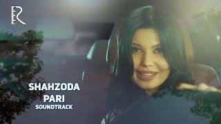 Клип Шахзода - Pari