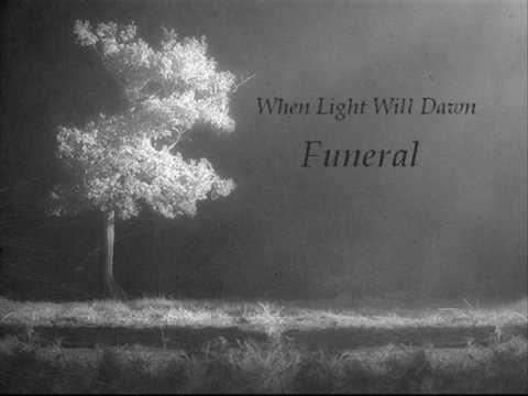 Funeral - When Light Will Dawn