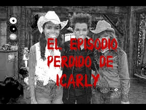 CreepyPasta- EL Episodio Perdido De ICarly (Loquendo)