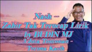 Download Lagu Nash  Zahir Tak Terucap Lirik by BUDIN MJ Gratis STAFABAND