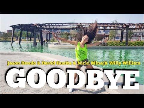 GOODBYE - Jason Derulo & David Guetta (feat. Nicki Minaj & Willy William) | ZUMBA Fitness